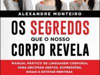 Livro alexandre Monteiro Linguagem Corporal